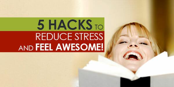 5-Hacks-to-Reduce-Stress