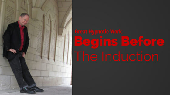 Hypnotic work begins before induction