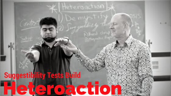 Suggestibility Tests build Heteroaction