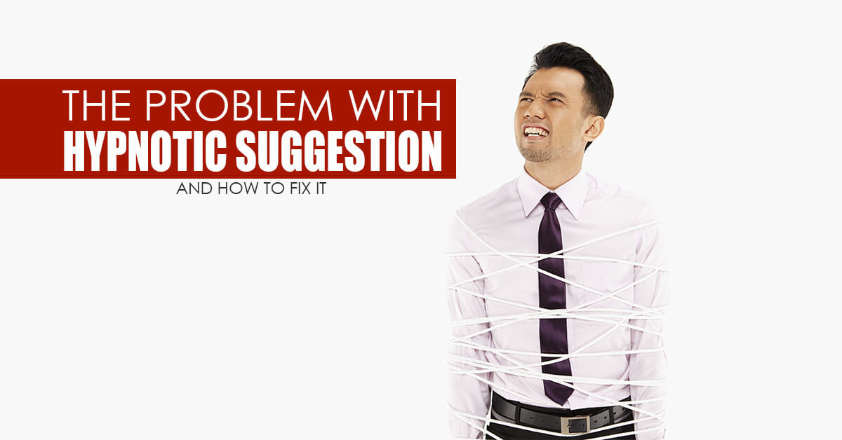 The Problem with Hypnotic Suggestion (and how to fix it) | Mike