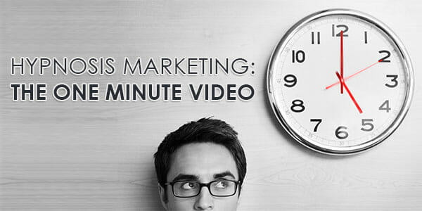 Hypnosis-Marketing---The-One-Minute-Video-03