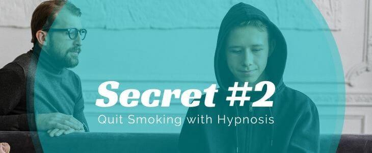 Secret number 2 quit smoking hypnosis