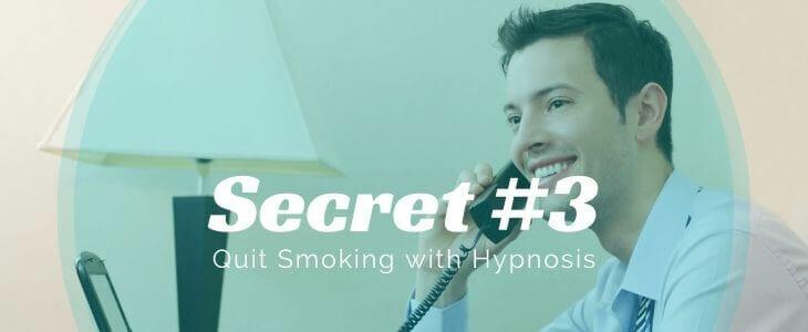 Secret number 3 quit smoking hypnosis