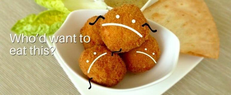 Sad chicken tenders