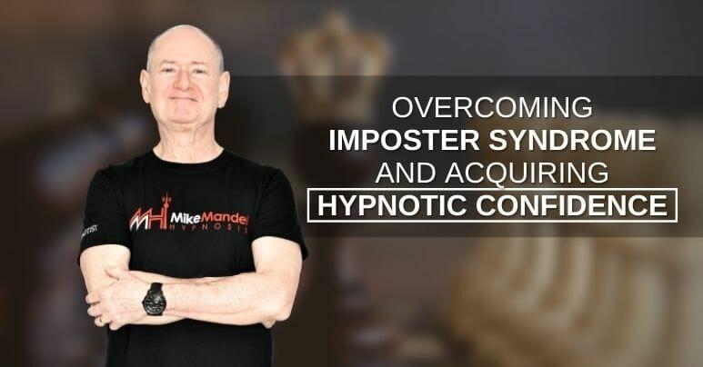Mike Mandel hypnotic confidence