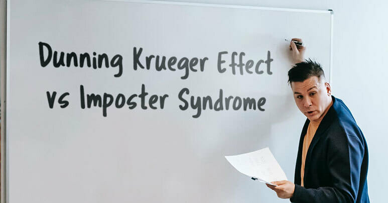 Dunning Kruger Effect and Imposter Syndrome