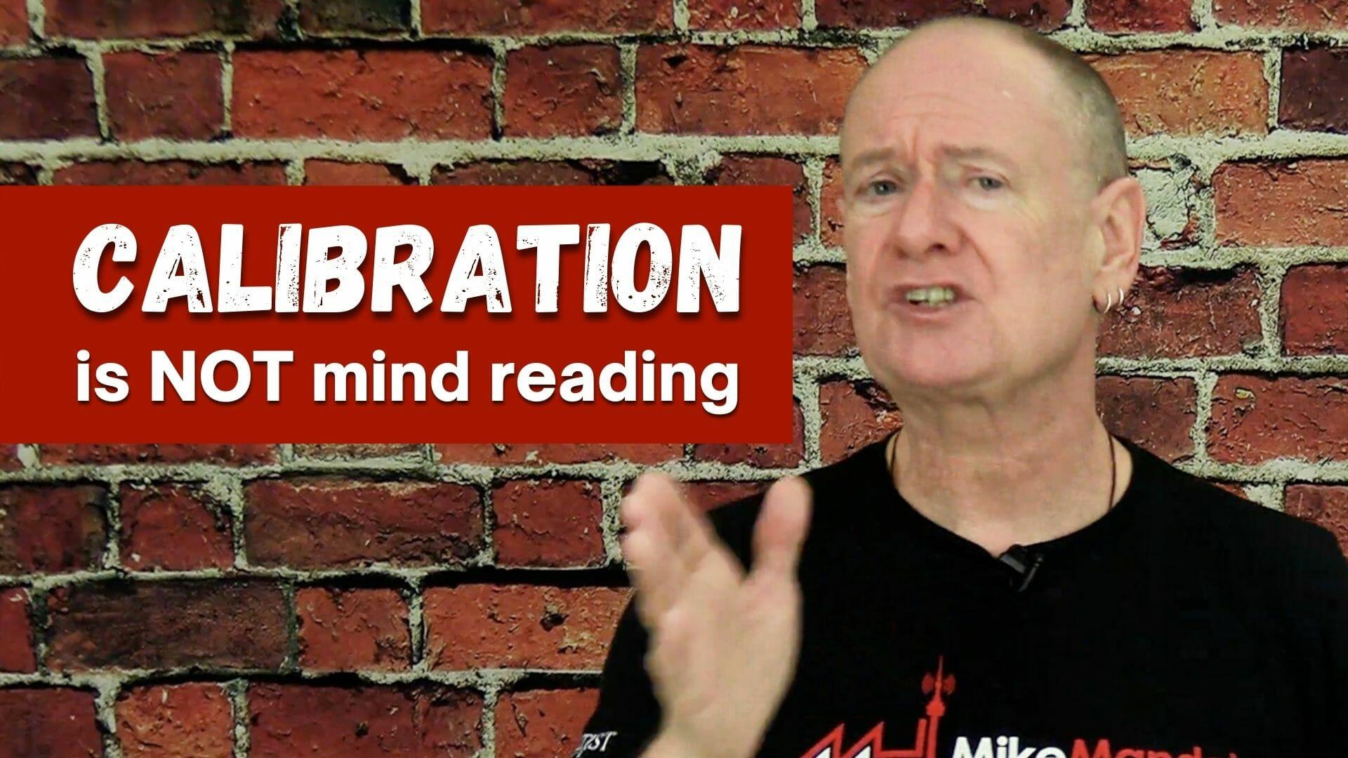 Mike Mandel calibration