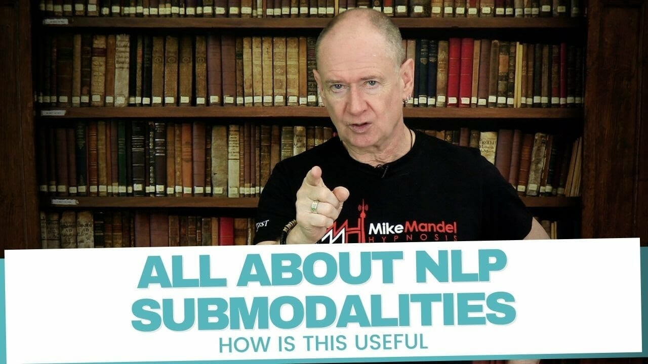 All About NLP Submodalities