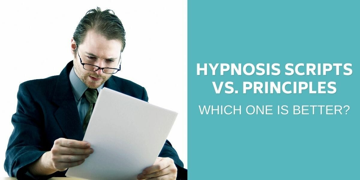 Hypnosis Scripts vs. Principles: Which is Better?