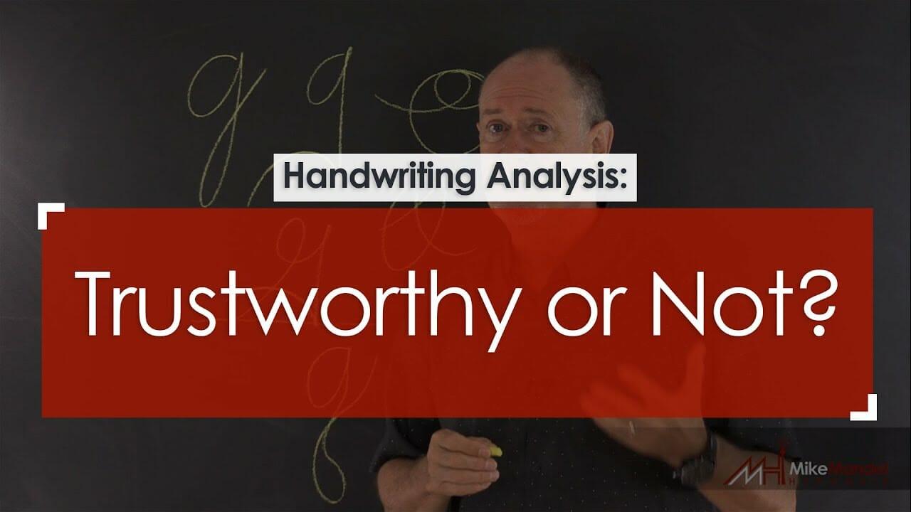 Mike Mandel Graphology Trustworthy