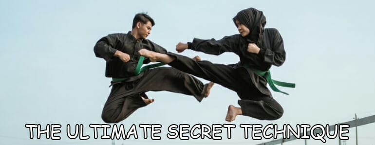 Ultimate Secret Technique